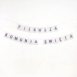 """Gotowa komunijna girlanda """"Pierwsza Komunia Święta"""""""
